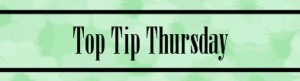 Top Tip Thursday banner